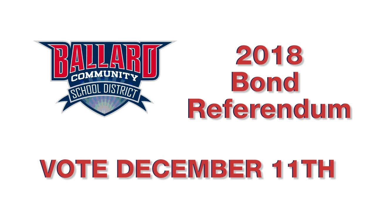 ballard community school district 2018 bond referendum - youtube