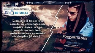 "Farruko - ""Forever Alone"" (Letra) ★New Romantic Reggaeton 2013★DALE ME GUSTA✔"