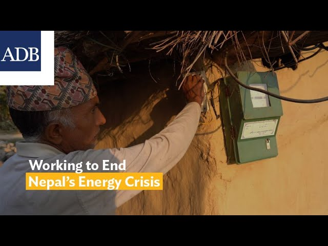 Working to End Nepal's Energy Crisis