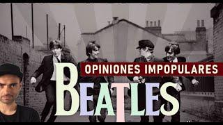 OPINIONES IMPOPULARES DE LOS BEATLES