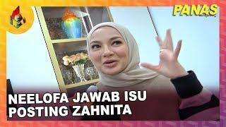Neelofa jawab isu posting Zahnita | Melodi (2019)
