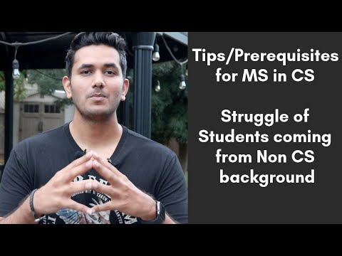 Tips To Prepare For MS In Computer Science | Struggle Of Students From Non CS Background #MSinUSA