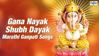 Download Hindi Video Songs - Marathi Ganpati Songs - Gana Nayak Shubh Dayak | Gauri Ganpati Marathi Songs 2015