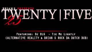 TWENTY FIVE - Mixed by Brian S. - House/Electro/Dutch Mix -