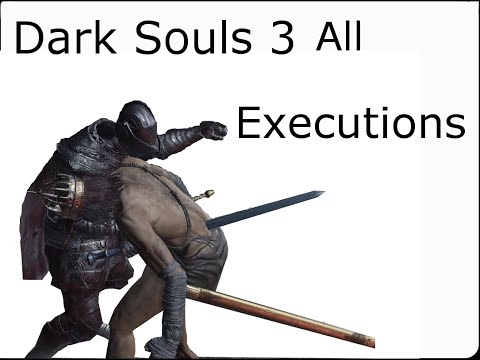 Dark Souls 3 All executions - Parry and backstab(Normal and slow motion)