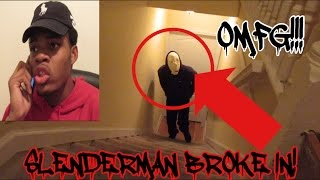 SLENDER MAN BREAKS INTO MY HOUSE OMG!!! I CALLED 911