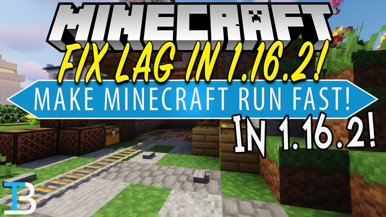 How To Make Minecraft 1 16 2 Run Fast With No Lag Make Minecraft Run Faster Youtube
