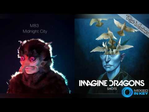 Midnight City vs Shots - M83 & Imagine Dragons (Mashup)