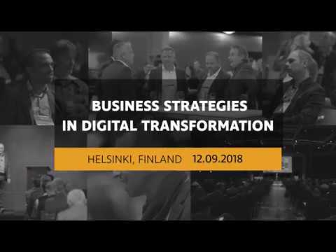 Business Strategies in Digital Transformation 2018 in Helsinki, Finland