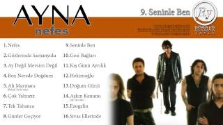 Gambar cover Ayna - Seninle Ben (Official Audio)