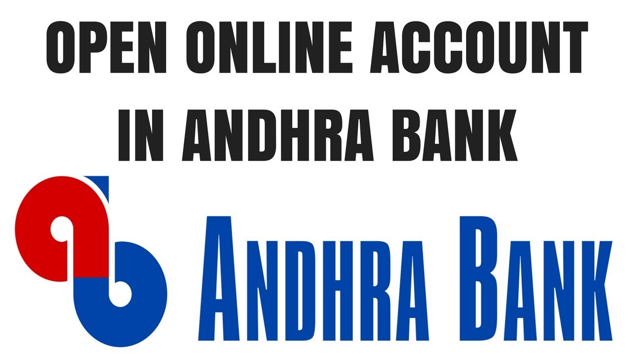 Andhra Bank Zero Balance Account Opening Online How To Open Andhra