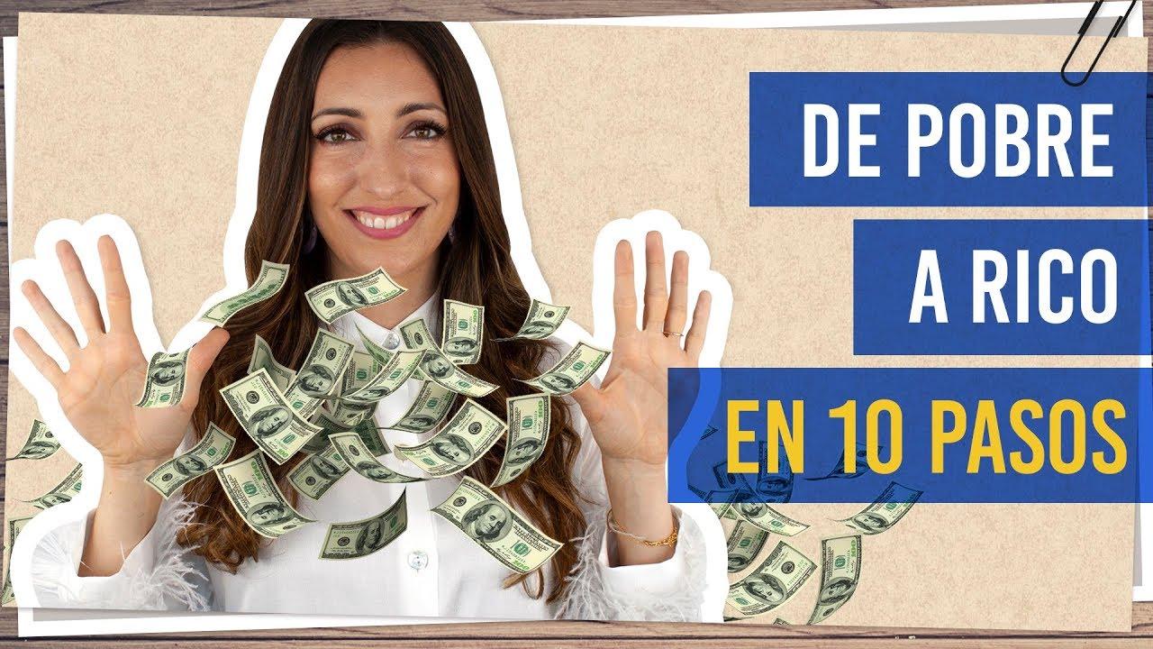 Hábitos Que Te Ayudarán A Tener Más Dinero De Pobre A Rico En 10 Pasos