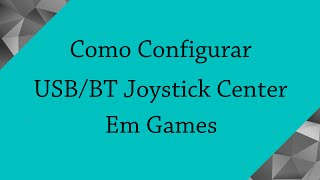 [Tutorial] Як налаштувати USB/BT Joystick Center Games
