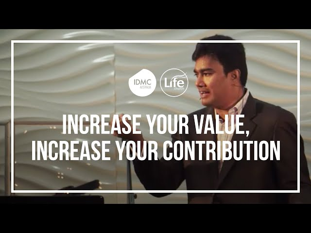 Increase Your Value, Increase Your Contribution  |  Rev Paul Jeyachandran