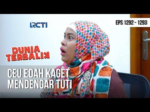 DUNIA TERBALIK - Ceu Edah Kaget Tuti Sudah Isi (full) [12 Januari 2019]