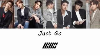 iKON (아이콘) - Just Go (Color Coded Lyrics ENGLISH/ROM/HAN)