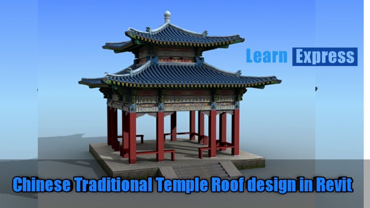 Chinese Traditional Temple Roof Design In Revit By Nijithkumar Youtube