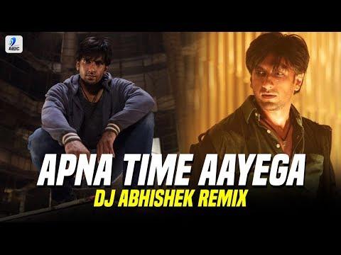 Apna Time Aayega (Remix) | DJ Abhishek | Gully Boy | Ranveer Singh | Alia Bhatt | DIVINE | DubSharma