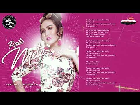 Ratu Meta - Sakitnya Luar Dalam (Official Radio Release)