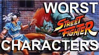 Top 10 Worst Characters in Street Fighter History