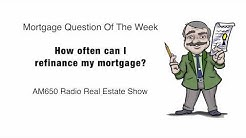 How Often Can I Refinance My Mortgage?