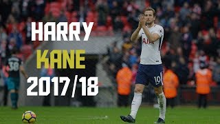 Harry Kane | Complete Forward | Goals, Assists, Passing | 2017/2018