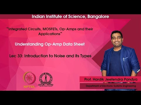 Lec33 - Introduction To Noise And Its Types