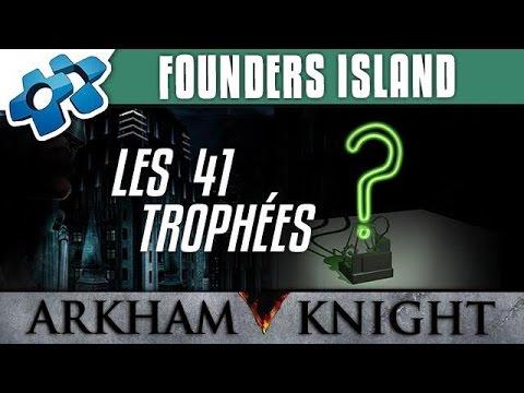 Batman Arkham Knight : Les 41 trophées de Founders Island