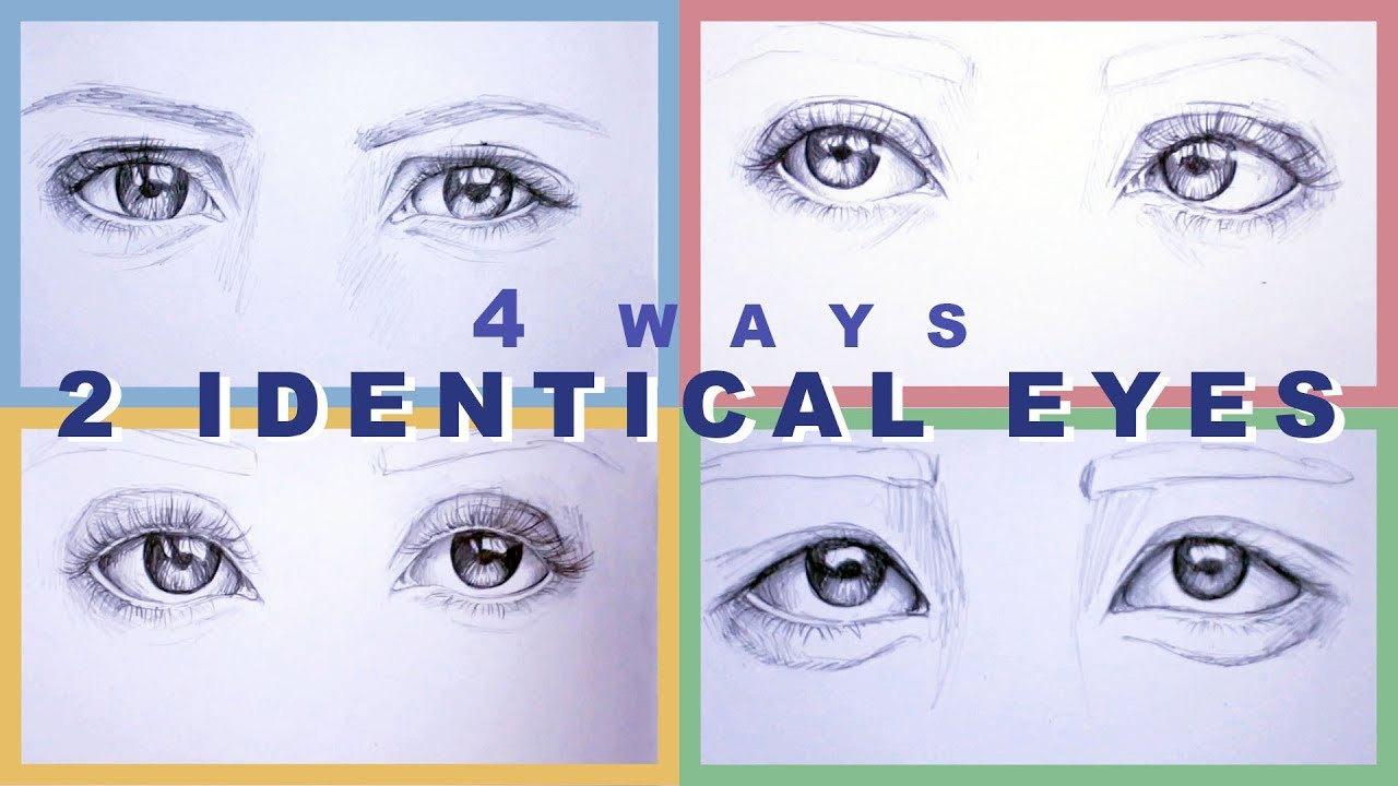 How To Draw 2 Identical Eyes 4 Ways