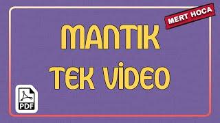 Mantık Tek Video  Mert Hoca (PDF)