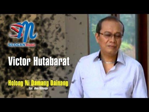Victor Hutabarat - Holong Ni Damang Dainang