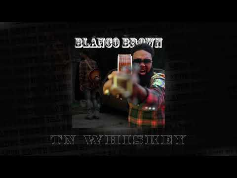 Blanco Brown - Tn Whiskey (Official Audio)