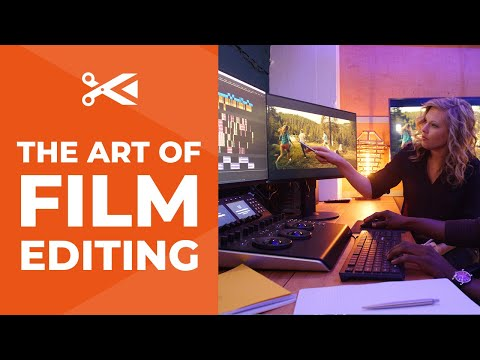 Learn the Art of Film Editing