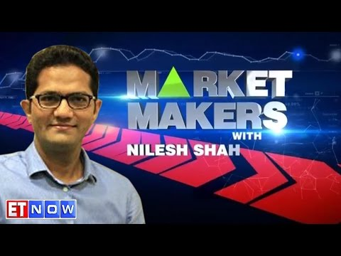 Market Makers With Nilesh Shah - Exclusive Interview