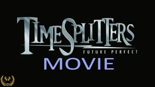 TIMESPLITTERS FUTURE PERFECT HD LEGENDARY MOVIES ALL CUTSCENES