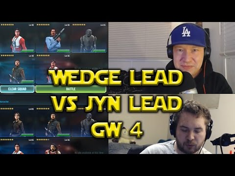 Star Wars: Galaxy Of Heroes - Wedge Lead VS Jyn Erso Lead GW #4