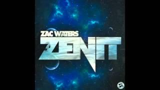 Zac Waters - Zenit