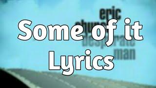 Eric Church - Some Of It (Lyrics) mp3