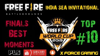 #FREE FIRE#WORLD CUP INDIA SEA INVITATIONAL FINALS BEST MOMENT#TOURNAMENT HIGHLIGHTS#TOP TEN MOMENTS