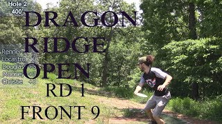 2018 Dragon Ridge Open Featuring Renner, Locastro, Christie, Dougless,  Mooney [Front 9