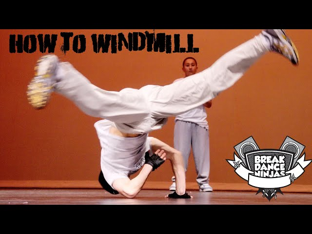 How to Windmill by Breakdancing Ninja