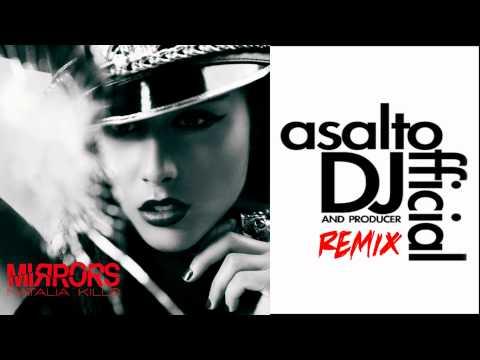 Natalia Kills - Mirrors (Asalto Remix)