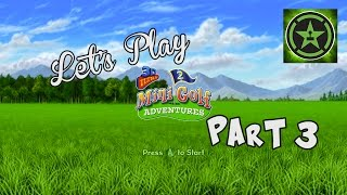 Let's Play - 3D Ultra MiniGolf Adventures 2 - Part 3