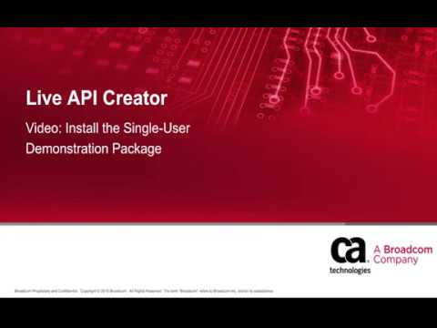 CA Live API Creator: Install the Single-User Demonstration Package