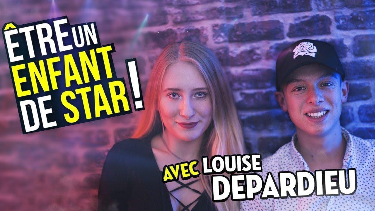 LA VIE D'UN ENFANT DE STAR ! avec Louise Depardieu