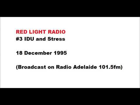 IDU and Stress - Red Light Radio
