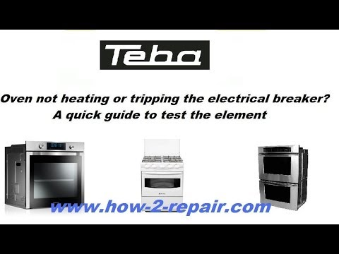 Teba Oven Not Heating Up Or Tripping The Electrical