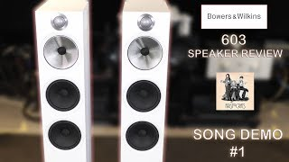 Gambar cover Bowers and Wilkins NEW 603 Speaker REVIEW Song Demonstration #1