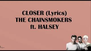 CLOSER (Lyrics) - The Chainsmokers ft. Halsey (Acoustic Cover)