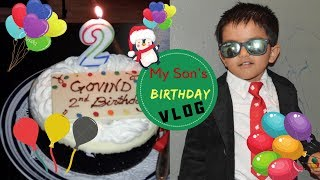 My Son's Birthday Vlog | Aniruddh Turned 2 | Indian Family In USA | Real Homemaking